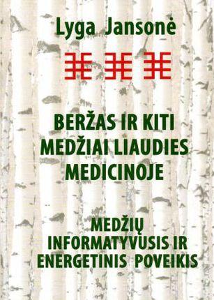 Beržas ir kiti medžiai liaudies medicinoje