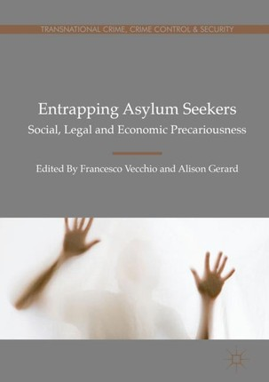 Entrapping Asylum Seekers