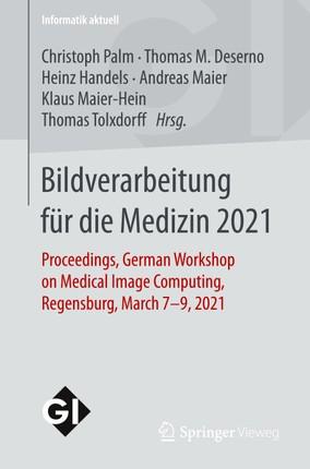 Bildverarbeitung für die Medizin 2021