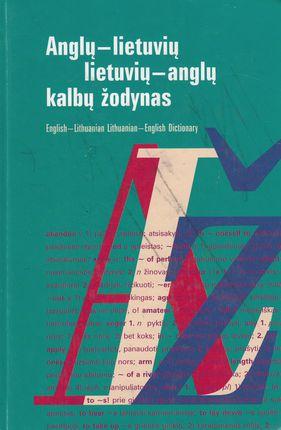 Anglų - lietuvių lietuvių anglų kalbų žodynas