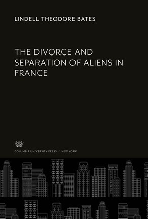The Divorce and Separation of Aliens in France
