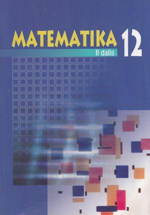 Matematika 12 klasei. II dalis