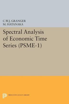 Spectral Analysis of Economic Time Series. (PSME-1)