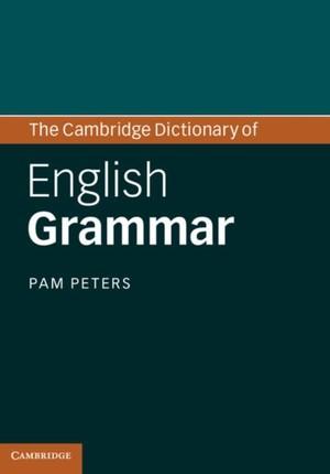 Cambridge Dictionary of English Grammar