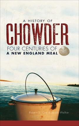 A History of Chowder
