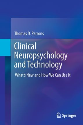 Clinical Neuropsychology and Technology