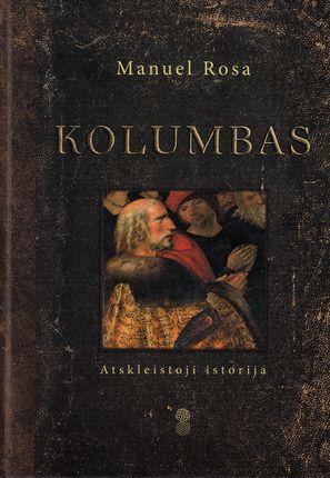 Kolumbas. Atskleistoji istorija