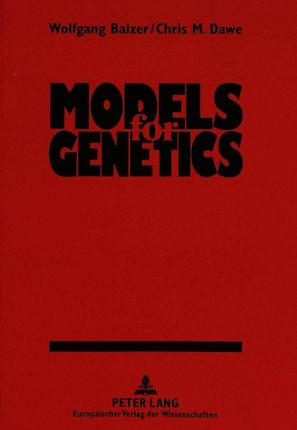 Models for Genetics