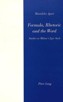 Formula, Rhetoric and the Word
