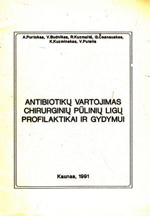 Antibiotikų vartojimas chirurginių pūlinių ligų profilaktikai ir gydymui