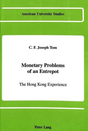 Monetary Problems of an Entrepot
