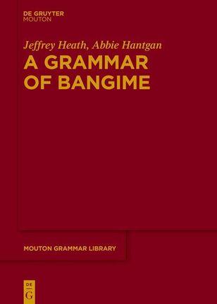 A Grammar of Bangime