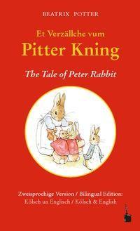Et Verzällche vum Pitter Kning / The Tale of Peter Rabbit