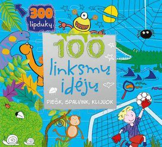100 linksmų idėjų. Piešk, spalvink, klijuok