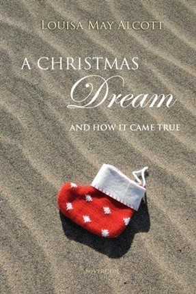 Christmas Dream, and How It Came True