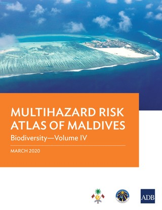Multihazard Risk Atlas of Maldives: Biodiversity-Volume IV
