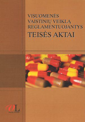 Visuomenės vaistinių veiklą reglamentuojantys teisės aktai