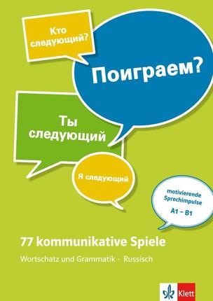 77 kommunikative Spiele. Wortschatz und Grammatik - Russisch. Lehrerbuch + Online