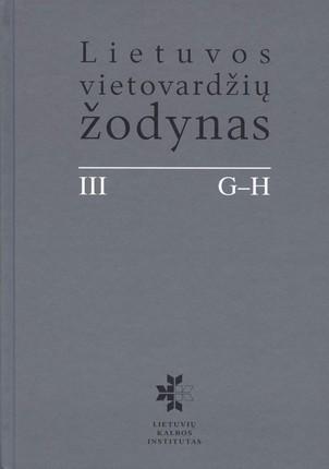 Lietuvos vietovardžių žodynas. III tomas