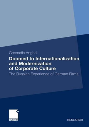 Doomed to Internationalization and Modernization of Corporate Culture