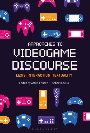 Approaches to Videogame Discourse