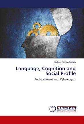 Language, Cognition and Social Profile