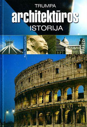 Trumpa architektūros istorija