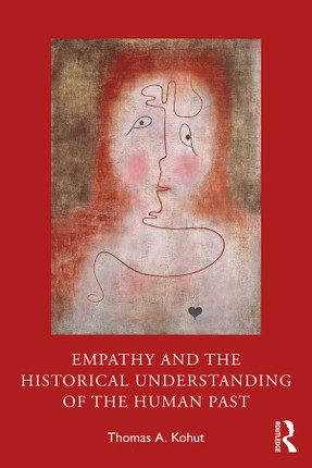 Empathy and the Historical Understanding of the Human Past