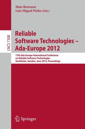 Reliable Software Technologies -- Ada-Europe 2012