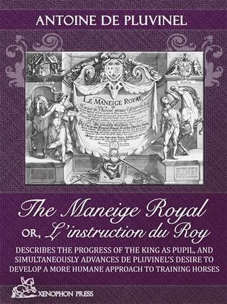 Le Maneige Royal Or, L'instruction Du Roy