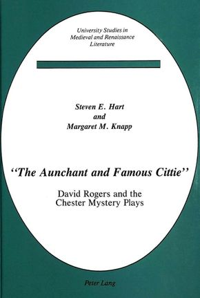 «The Aunchant and Famous Cittie»