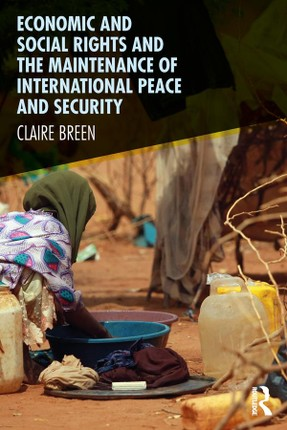 Economic and Social Rights and the Maintenance of International Peace and Security