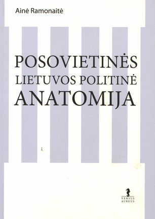 Posovietinės Lietuvos politinė anatomija