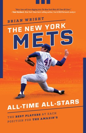 The New York Mets All-Time All-Stars