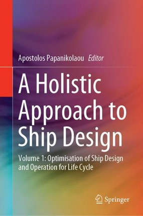 A Holistic Approach to Ship Design