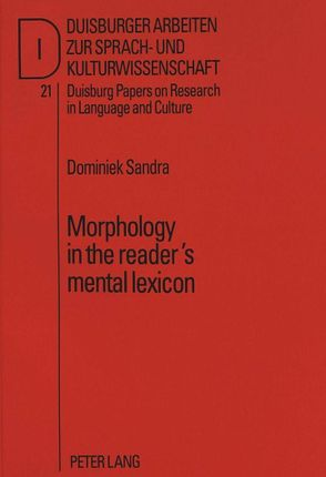 Morphology in the reader's mental lexicon