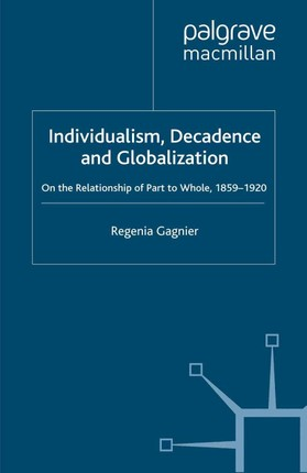 Individualism, Decadence and Globalization