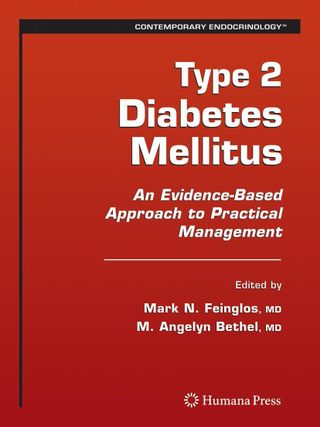 Type 2 Diabetes Mellitus:: An Evidence-Based Approach to Practical Management
