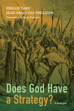 Does God Have a Strategy?