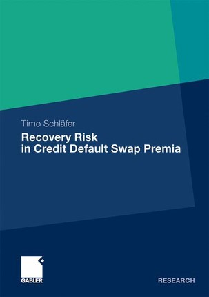 Recovery Risk in Credit Default Swap Premia