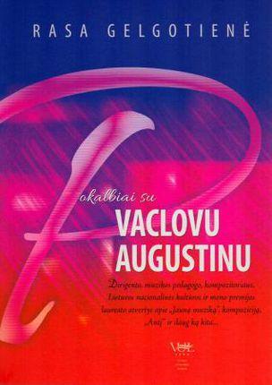 Pokalbiai su Vaclovu Augustinu