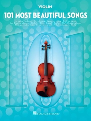 101 Most Beautiful Songs for Violin: For Violin