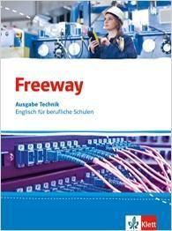 Freeway Technik. Schülerbuch. Englisch für berufliche Schulen ab 2017