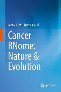Cancer RNome: Nature & Evolution