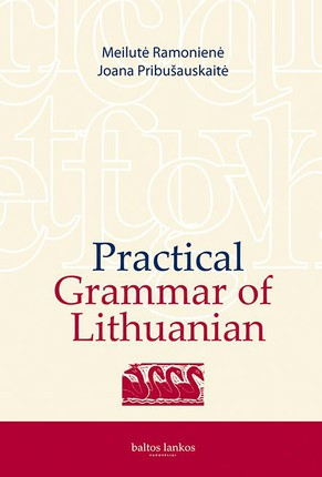 Practical grammar of Lithuanian