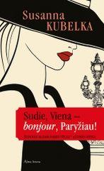 Sudie, Viena – bonjour, Paryžiau!