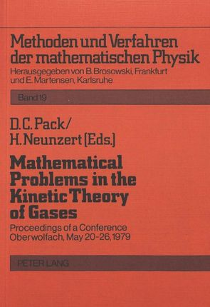 Mathematical Problems in the Kinetic Theory of Gases