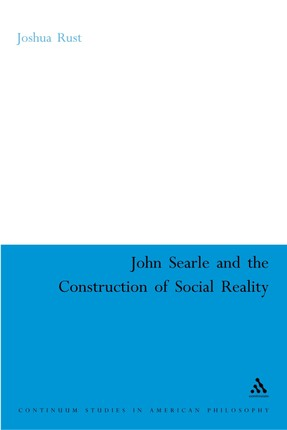 John Searle and the Construction of Social Reality
