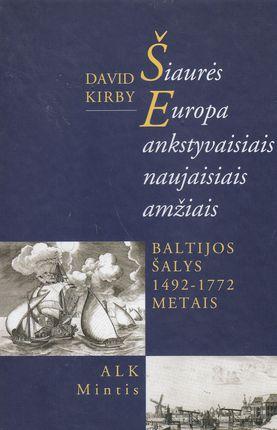 Šiaurės Europa ankstyvaisiais amžiais. Baltijos šalys 1492 - 1772 metais