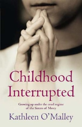 Childhood Interrupted: Growing up under the cruel regime of the Sisters of Mercy